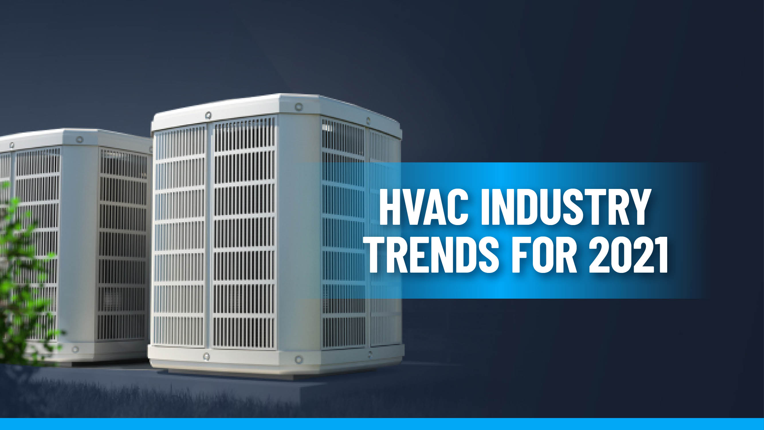 Top Commercial HVAC Manufacturers in 2021